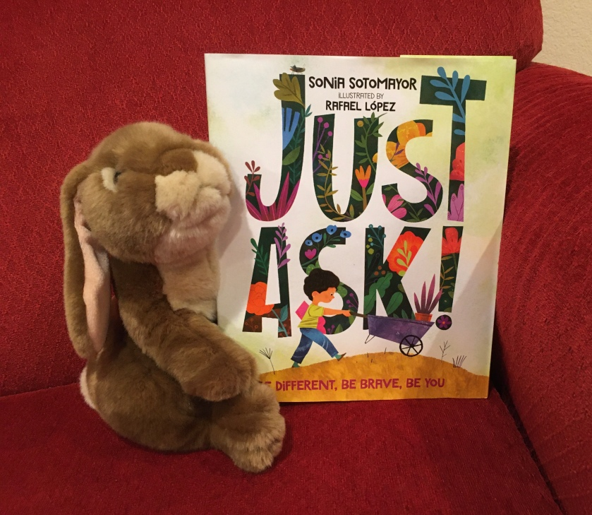 Caramel really enjoyed reading Just Ask! Be Different, Be Brave, Be You, by Sonia Sotomayor, illustrated by Rafael Lopez.