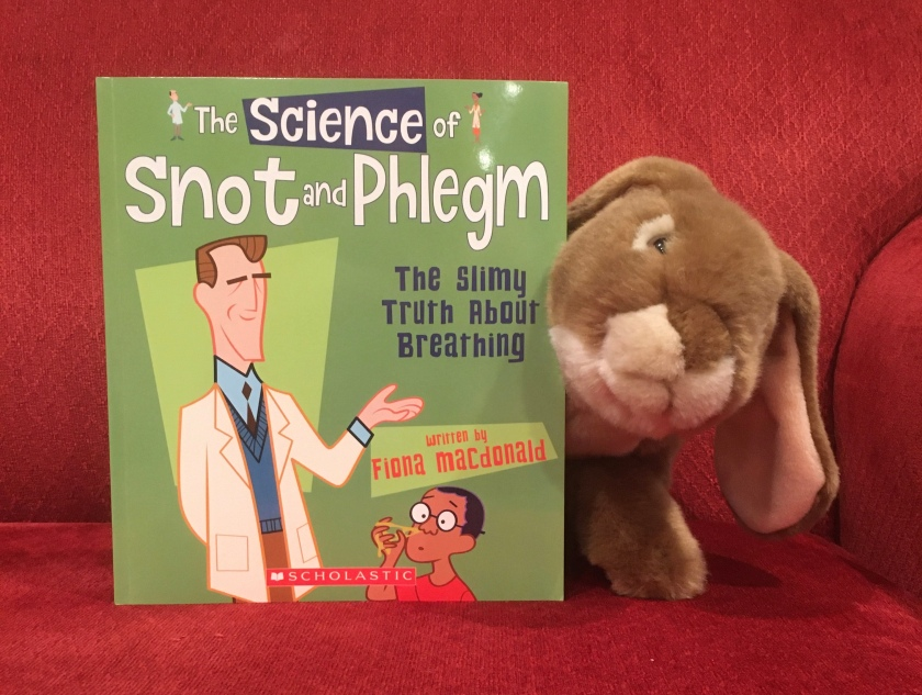 Caramel reviews The Science of Snot and Phlegm: The Slimy Truth about Breathing by Fiona MacDonald.